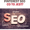 Co to jest Pinterest SEO?