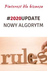 Nowy algorytm Pinteresta! Najlepsze praktyki na 2020 r.