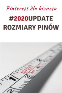 Pinterest Update 2020 – ROZMIAR PINÓW