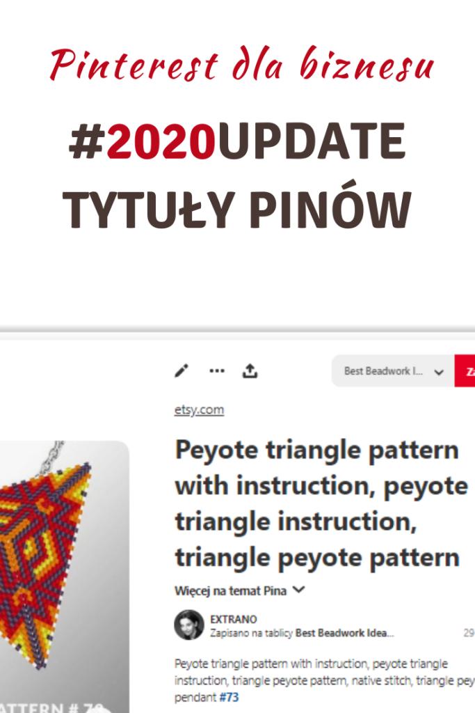 Pinterest Update 2020 – TYTUŁY PINÓW