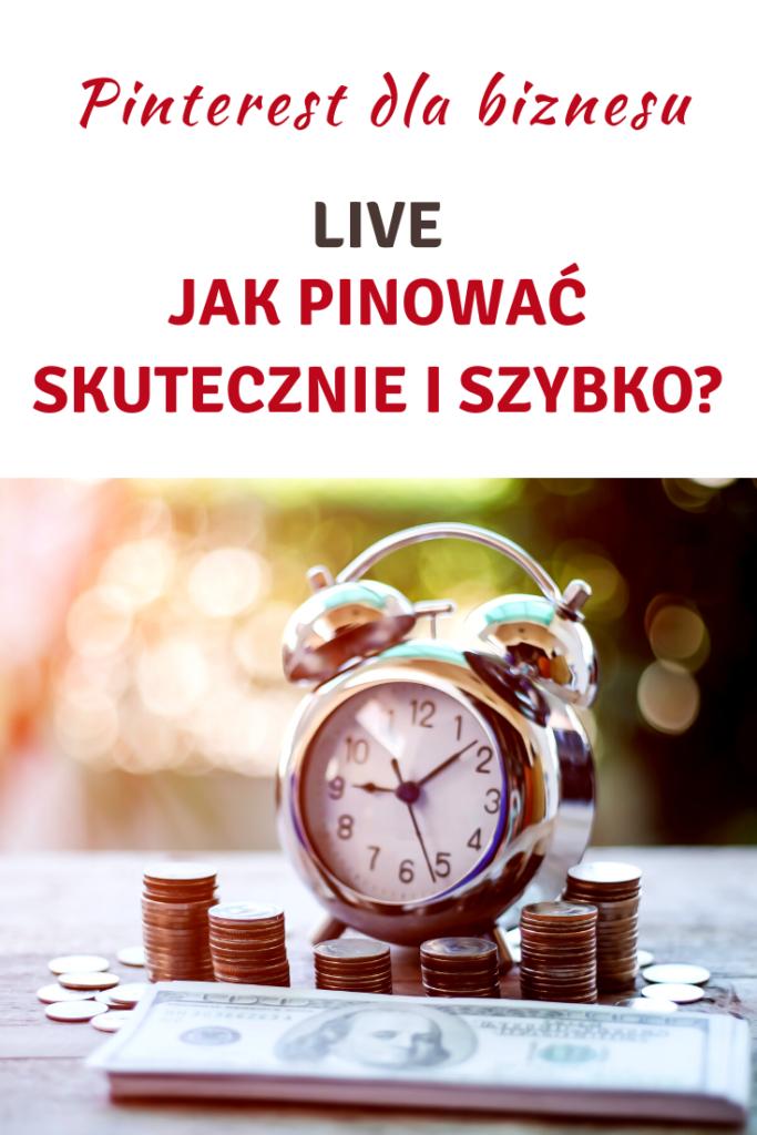 Live! Skąd wziąć na to czas czyli jak pinować szybko i skutecznie?