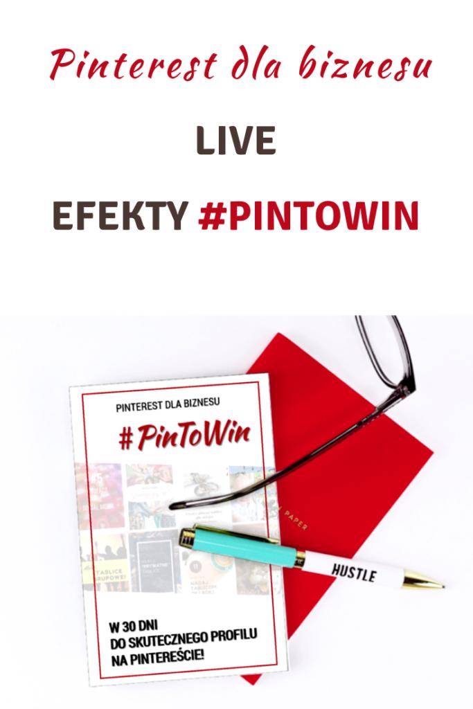 Live: Efekty wyzwania #PinToWin